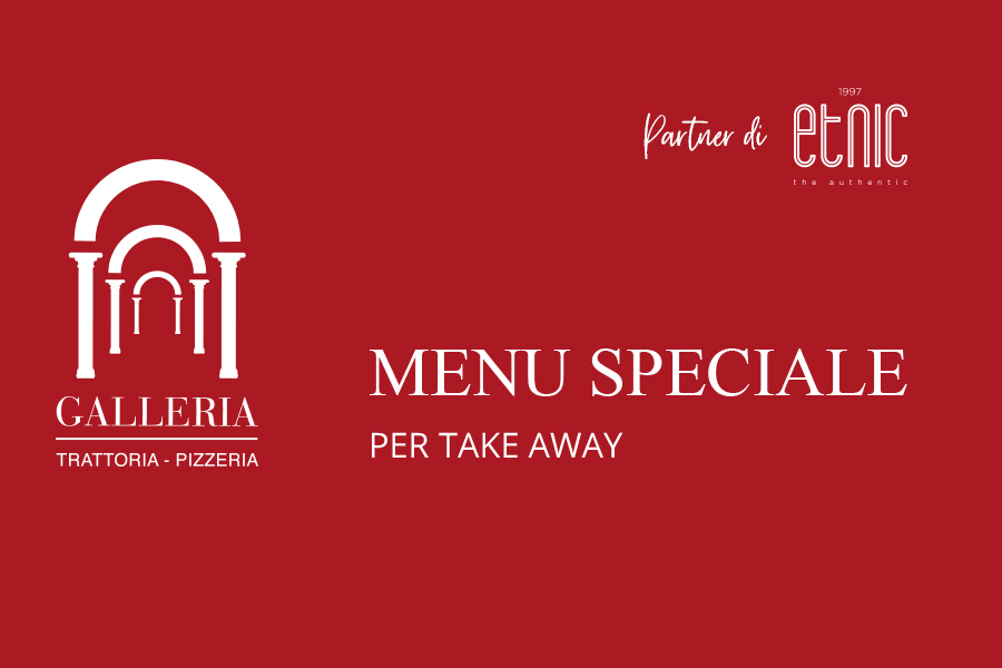 Trattoria Galleria take away
