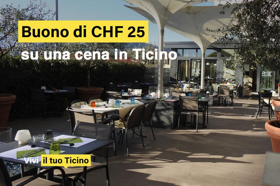 Buono sconto gratuito di CHF 25 per una cena in Ticino, venite da noi?